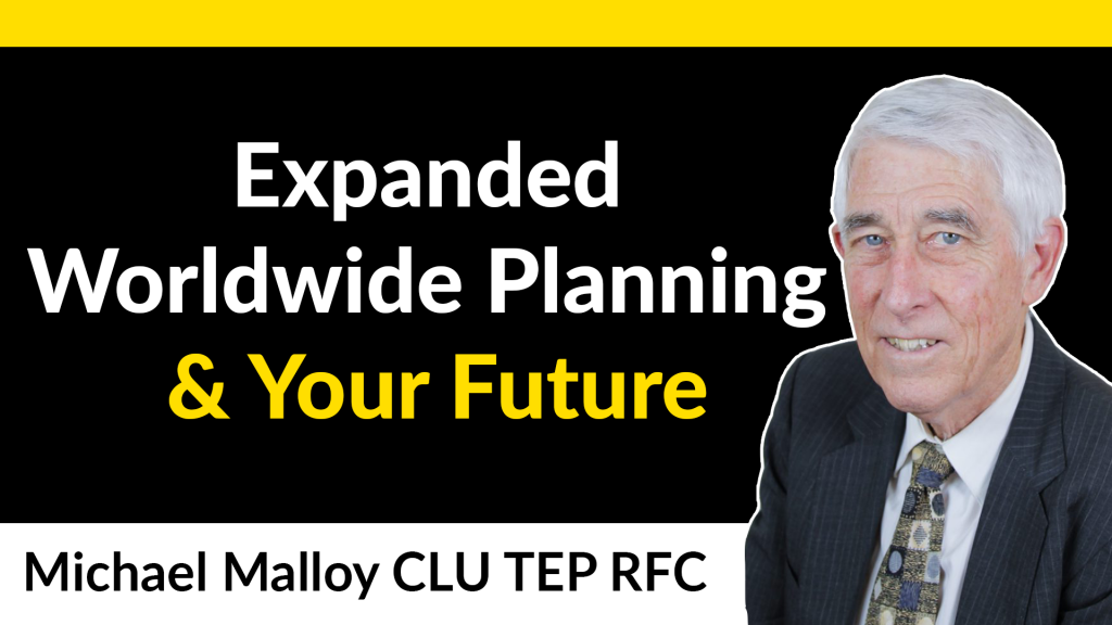 Expanded Worldwide Planning Interview with Michael Malloy